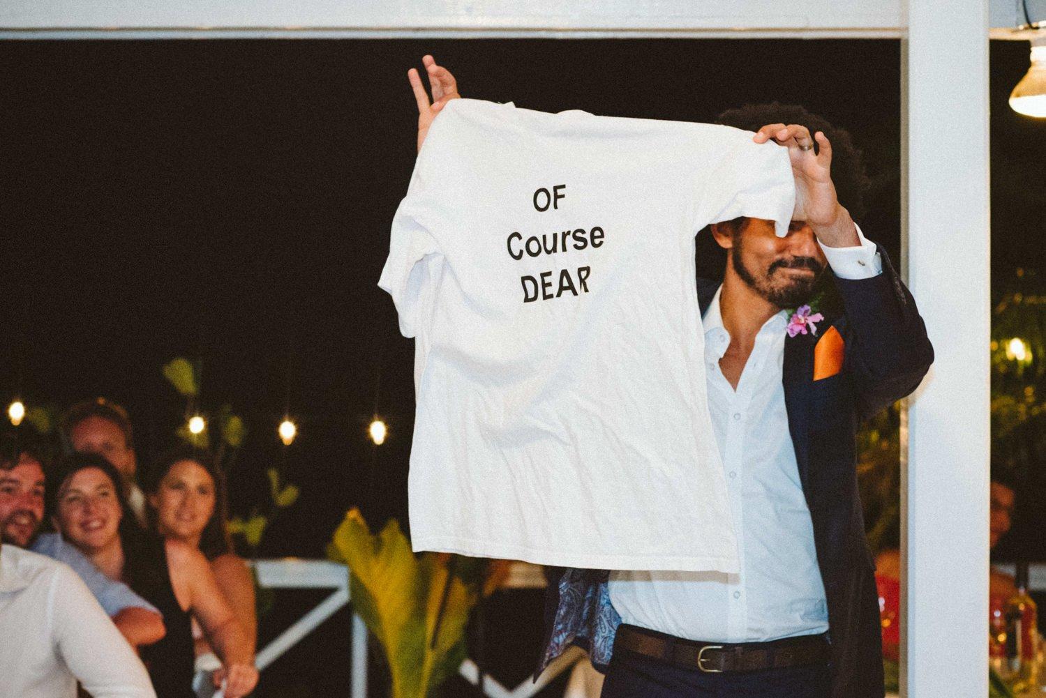 Of Course Dear T-shirt for groom Tobago wedding
